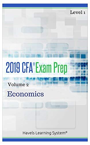 2019 CFA Level 1 Exam Prep - Volume 2 - Economics (English Edition)
