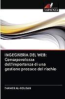 Ingegneria del Web: Consapevolezza dell'importanza di una gestione precoce del rischio