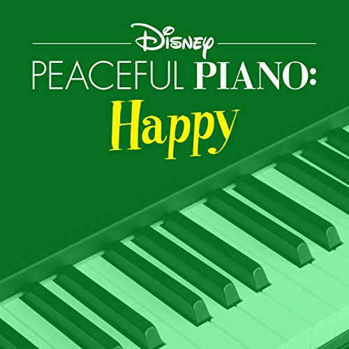 Disney Peaceful Piano: Happy