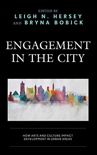 Price comparison product image Engagement in the City: How Arts and Culture Impact Development in Urban Areas