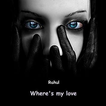 Where's My Love