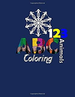 Coloring ABC and 123 & Animals: ABC for coloring, kids coloring activity books - animal abc coloring book | 107 pages 8.5 ...
