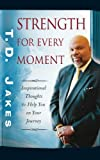 Strength for Every Moment: 50 Day Devotional