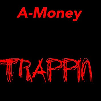 Trappin