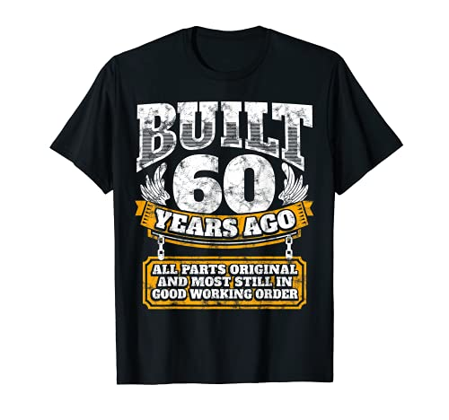 Funny 60th Birthday Shirt B-Day Gift Saying Age 60 Year Joke