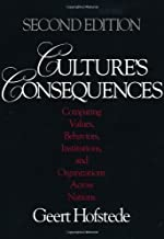 Culture's Consequences: Comparing Values, Behaviors, Institutions and Organizations Across Nations by Hofstede, Geert Second edition (2003)