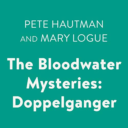 The Bloodwater Mysteries: Doppelganger audiobook cover art