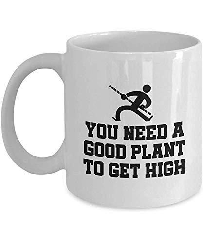 Stabhochsprung-Kaffeetasse - lustiges Stabhochsprung-Geschenk - Stabhochsprung-Geschenk - Sie benötigen eine gute Pflanze