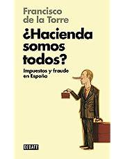 ¿Hacienda somos todos? (Libros para entender la crisis): Impuestos y fraude en España