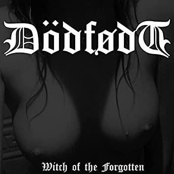 Witch of The Forgotten