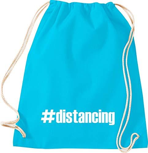Shirtstown - Bolsa de deporte para el gimnasio, distancing Hashtag Distanzation, la crisis, la cohesión, juntos, situaciones de emergencia, social, agradecimiento, gracias, bolsa de deporte, color turquesa, tamaño 37 cm x 46 cm