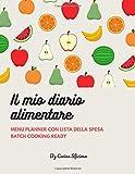 Il mio diario alimentare in italiano | Menu planner con lista della spesa | Batch cooking ready: Pianifica i tuoi pasti in anticipo. Salva tempo e denaro. 53 settimane