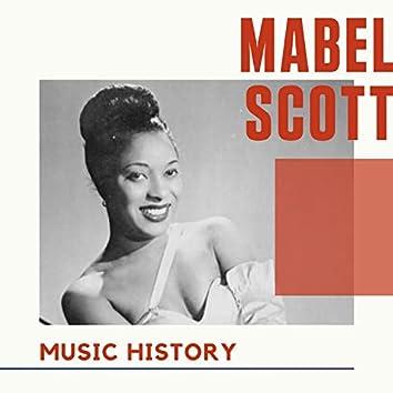Mabel Scott - Music History