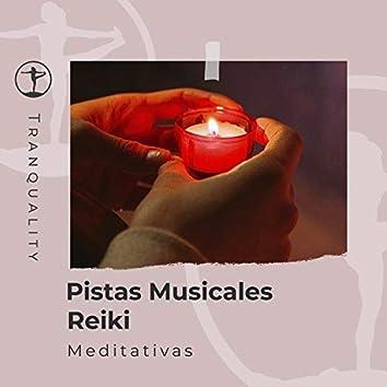Pistas Musicales Reiki Meditativas