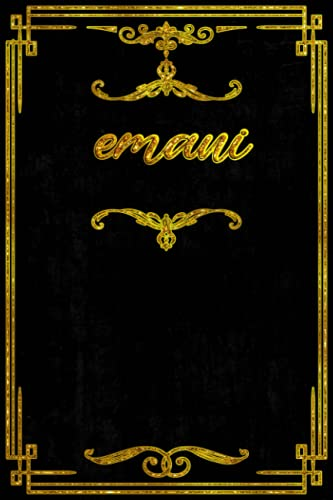 Emani: Personalized Journal For Emani, Gold Personalized Name notebook for the Beautiful Girl in your Life