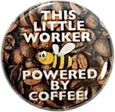 Funny Coffee Button Random Humor Bee By Worker Caffeine Albuquerque Mall Dallas Mall Powered