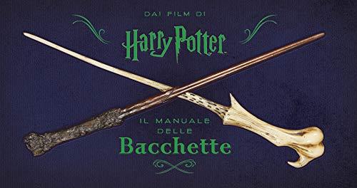 Harry Potter. Il manuale delle bacchette. Ediz. a colori