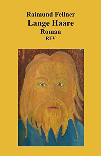 Lange Haare: Roman