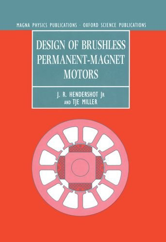 Design of Brushless Permanent-magnet Motors (Monographs in Electrical and Electronic Engineering)