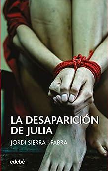 La desaparición de Julia (Periscopio) de [Jordi Sierra i Fabra]