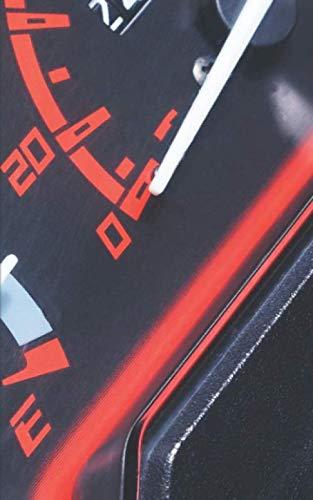 Fahrtenbuch: Tankbuch ♦ Kilometererfassung für Privat und Gewerbe ♦ zur Vorlage beim Finanzamt ♦ Logbuch Spritverbrauch ♦ 5x8 Format ♦ Motiv: Tankanzeige 4