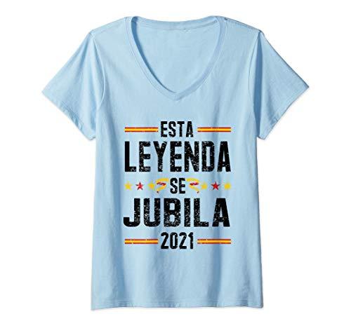 Mujer Esta Leyenda Se Jubila 2021 España Regalo Para Jubilados Camiseta Cuello V