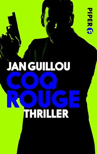 Coq Rouge: Thriller (Coq-Rouge-Reihe 1)