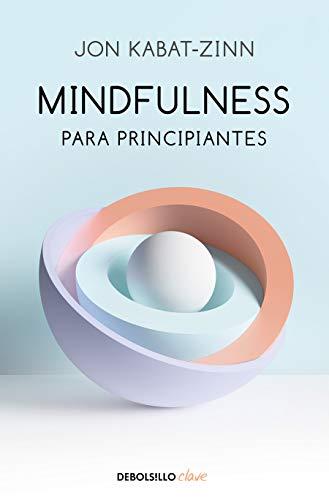 Mindfulness para principiantes / Mindfulness for Beginners