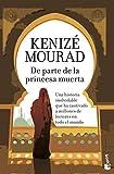 De parte de la princesa muerta (NF Novela)