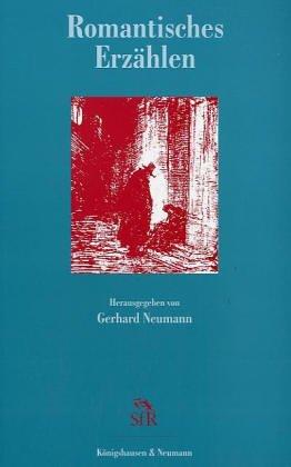 Romantisches Erzählen (Schriften der Stiftung für Romantikforschung)