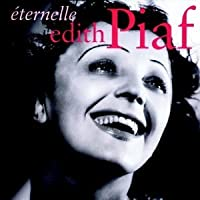 Eternelle by Edith Piaf (2004-08-27)