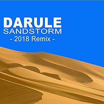 Sandstorm 2018 Remix