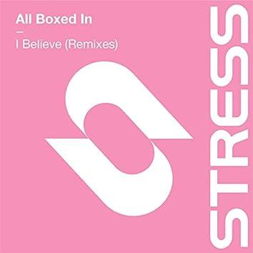 I Believe (Remixes)