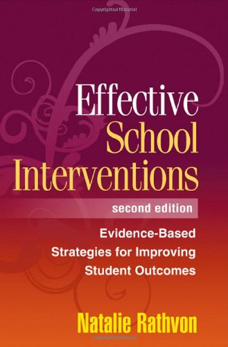 Effective School Interventions Second Edition Evidence Based Strategies For Improving Student Outcomes