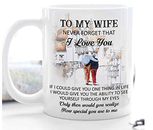Jopath Regalos para esposa – To My Wife Never Forget That I Love You – Taza de café de cerámica de 308 ml para esposa boda para mujer