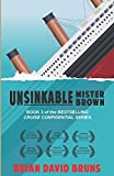 Unsinkable Mister Brown: Cruise Confidential 3