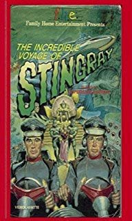 Incredible Voyage of Stingray VHS