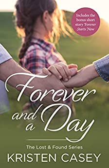 Forever and a Day (Lost & Found) by [Kristen Casey]
