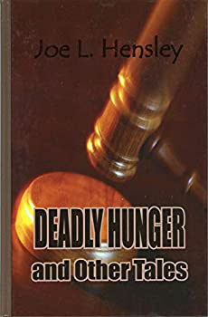 Deadly Hunger and Other Tales (Five Star First Edition Mystery Series) 0786231416 Book Cover