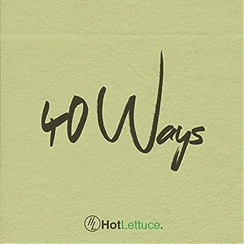 40 Ways