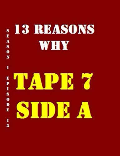 13 Reasons Why Tape 7 Side A Quotes Library Decorative Birthday Gift ( 110 Page Big Size ) Notebook Collection A decorative book for coffee tables, ... and interior design styling: Tv Show Notebook