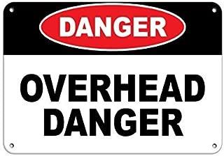 Warning Sign Danger Overhead Danger Hazard Sign Hazard Labels Road Sign Business Sign 8X12 Inches Aluminum Metal Tin Sign
