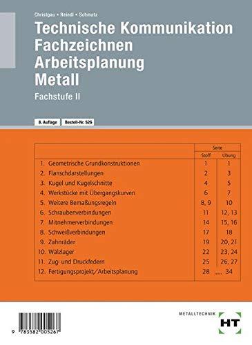Technische Kommunikation, Fachzeichnen, Arbeitsplanung Metall, Fachstufe: Fachzeichnen - Arbeitsplanung - Metall Fachstufe II