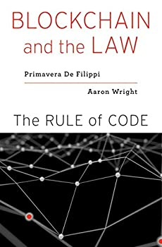 Blockchain and the Law  The Rule of Code