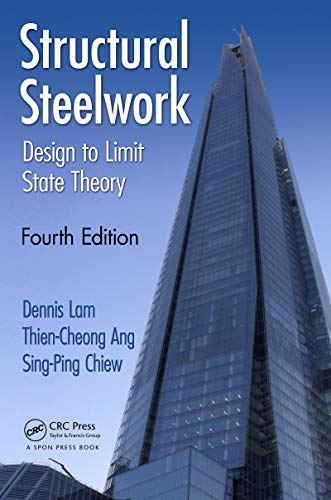 Structural Steelwork: Design to Limit State Theory, Fourth Edition (English Edition)