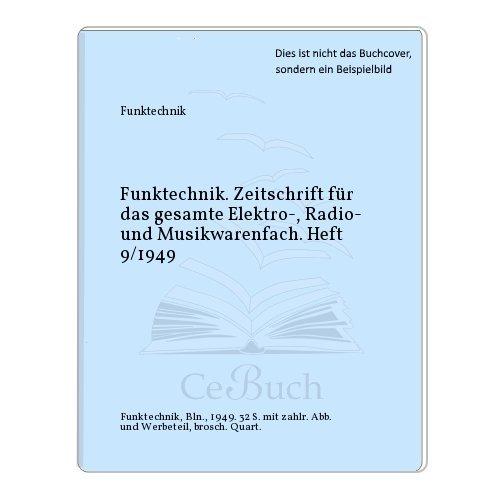 Funktechnik. Zeitschrift für das...