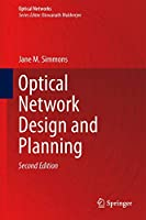 Optical Network Design and Planning (Optical Networks)