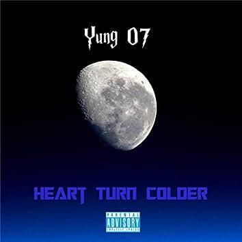 Heart Turn Colder
