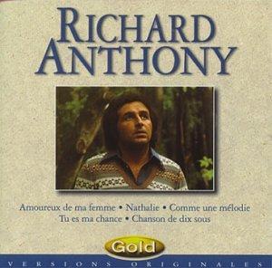 Richard Anthony ; Amoureux de ma femme, Nathalie...