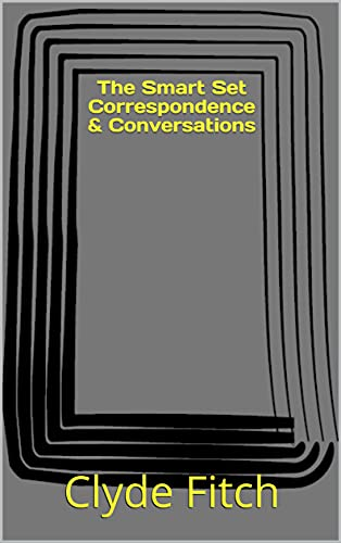 The Smart Set Correspondence & Conversations (English Edition)